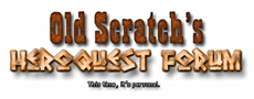 Old Scratch's HeroQuest Forum